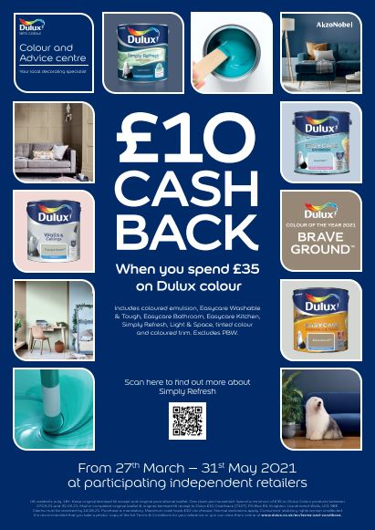 offer valid 27th march 2021 - 31st may 2021   spend £35 across dulux range and get £10 cashback from dulux.   all dulux coloured emulsions and trim, EXCLUDING pure brilliant white