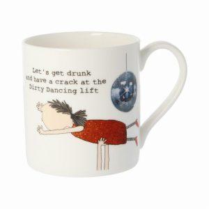 Rosie Made A Thing Mug Dirty Dancing