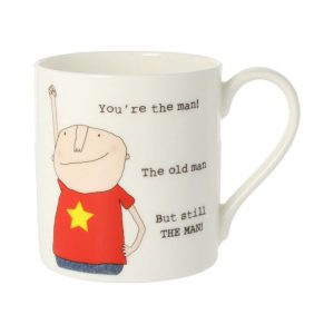 Rosie Made A Thing Mug You're The Man