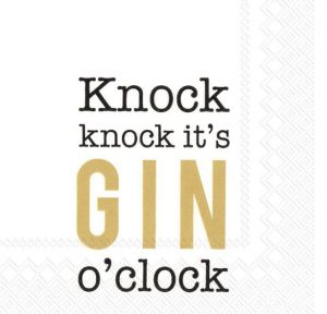 Napkin Knock,Knock,It's Gin O'Clock
