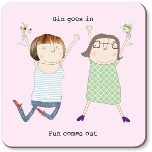 Rosie Made A Thing Coaster Gin Goes In