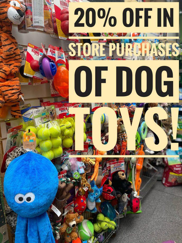 20% off dog toys!